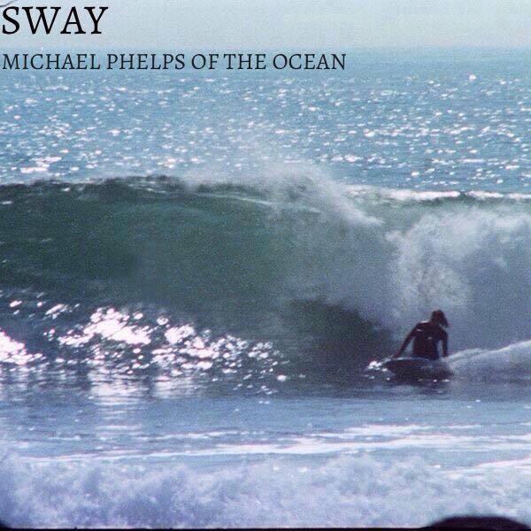 Sway 'Michael Phelps of the Ocean' Album Artwork