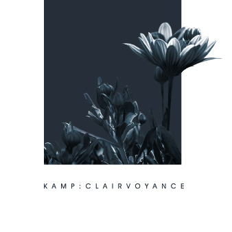 Album Review: KAMP – Clairvoyance