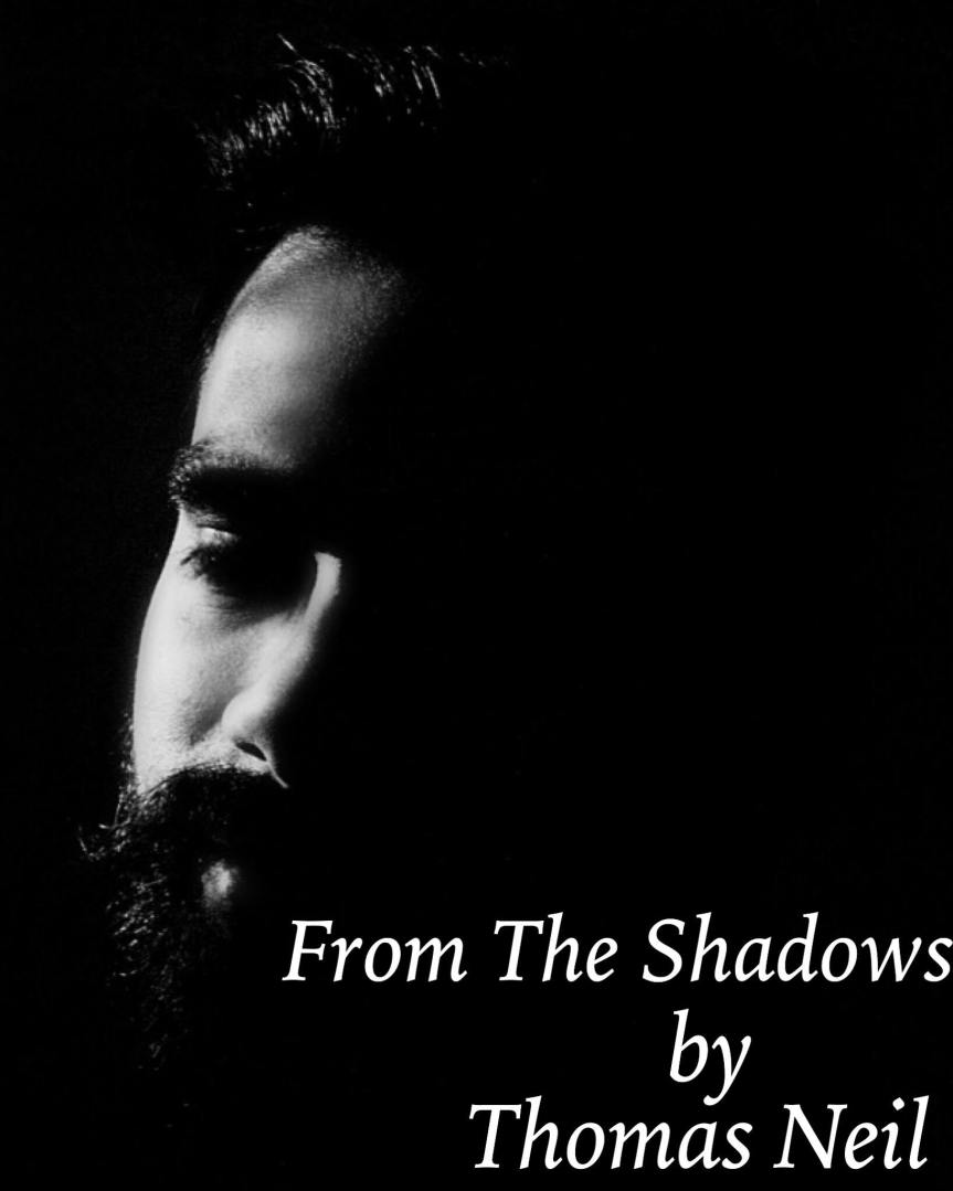From the Shadows by ThomasNeil