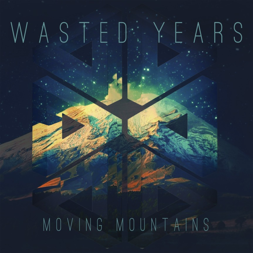 Wasted Years 'Moving Mountains' Album Artwork