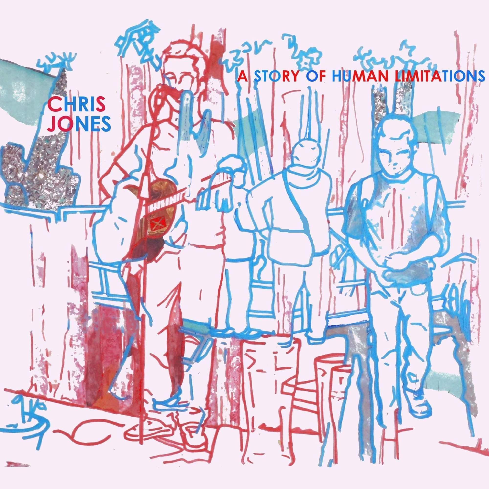 Chris Jones 'A Story of Human Limitations' Album Artwork