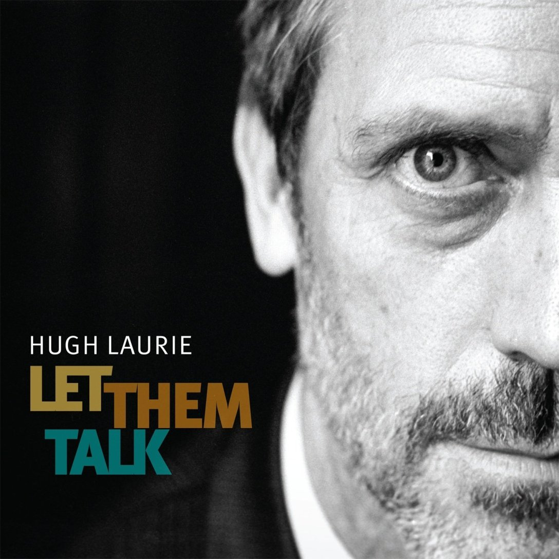 Hugh Laurie 'Let Them Talk' Album Artwork