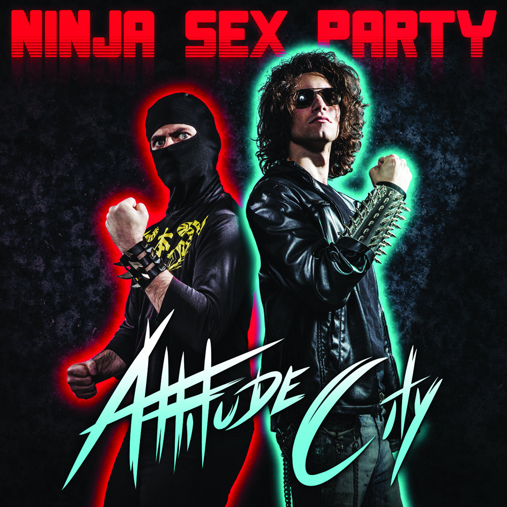 Ninja Sex Party 'Attitude City' Album Artwork
