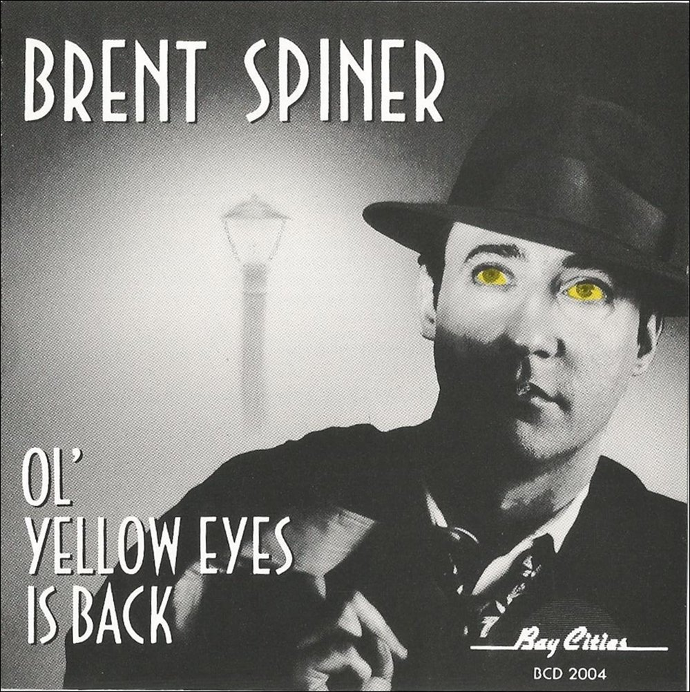 Brent Spiner Ol' Yellow Eyes is Back Album Artwork
