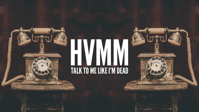 HVMM 'Talk to Me Like I'm Dead' Album Artwork