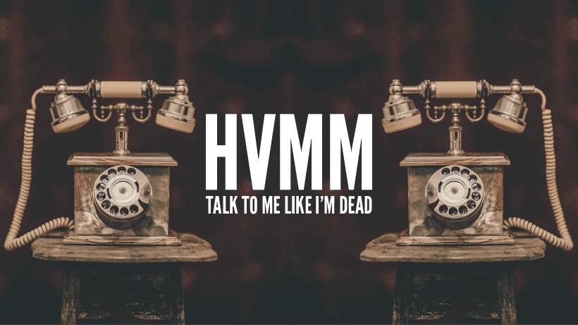 HVMM 'Talk to Me Like I'm Dead' Album Artwork