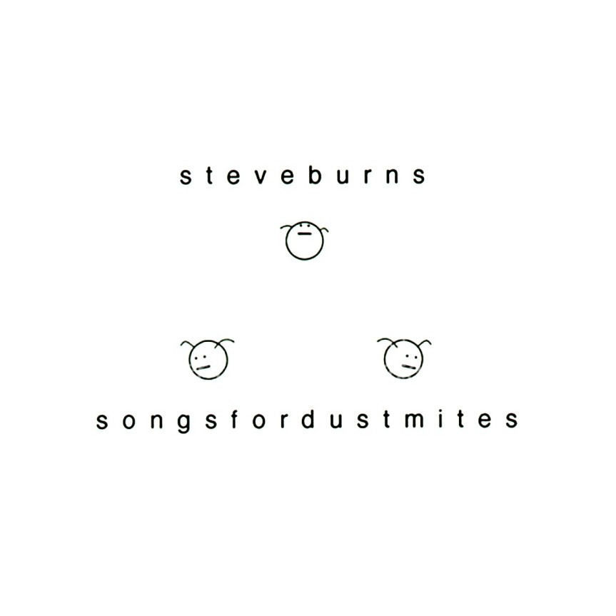 Steve Burns Songs for Dustmites Album Artwork