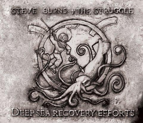 Steve Burns + The Struggle 'Deep Sea Recovery Efforts Album Artwork