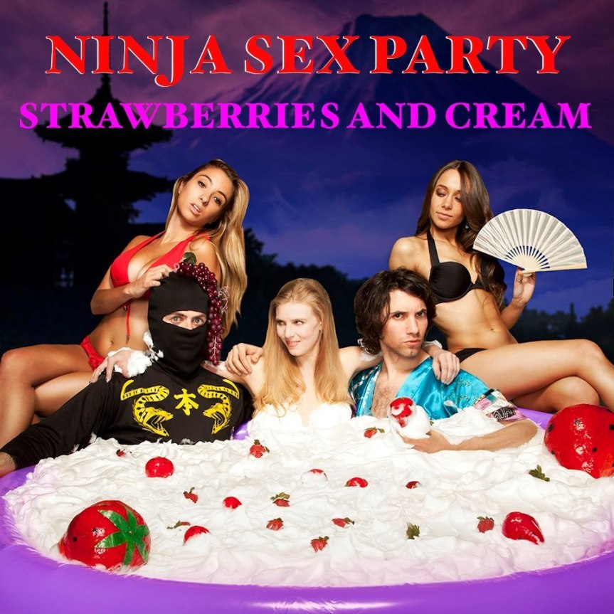 Album Review: Ninja Sex Party – Strawberries and Cream