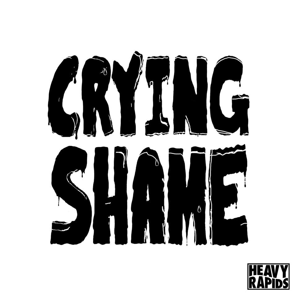 Heavy Rapids 'Crying Shame' single Image