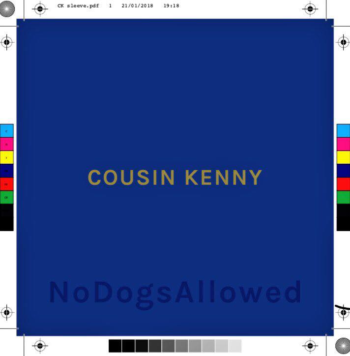 EP Review: Cousin Kenny – No Dogs Allowed