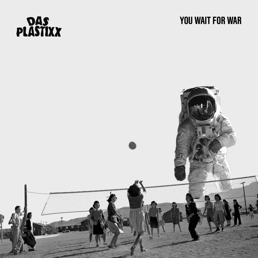 Das Plastixx 'You Wait For War' Album Artwork