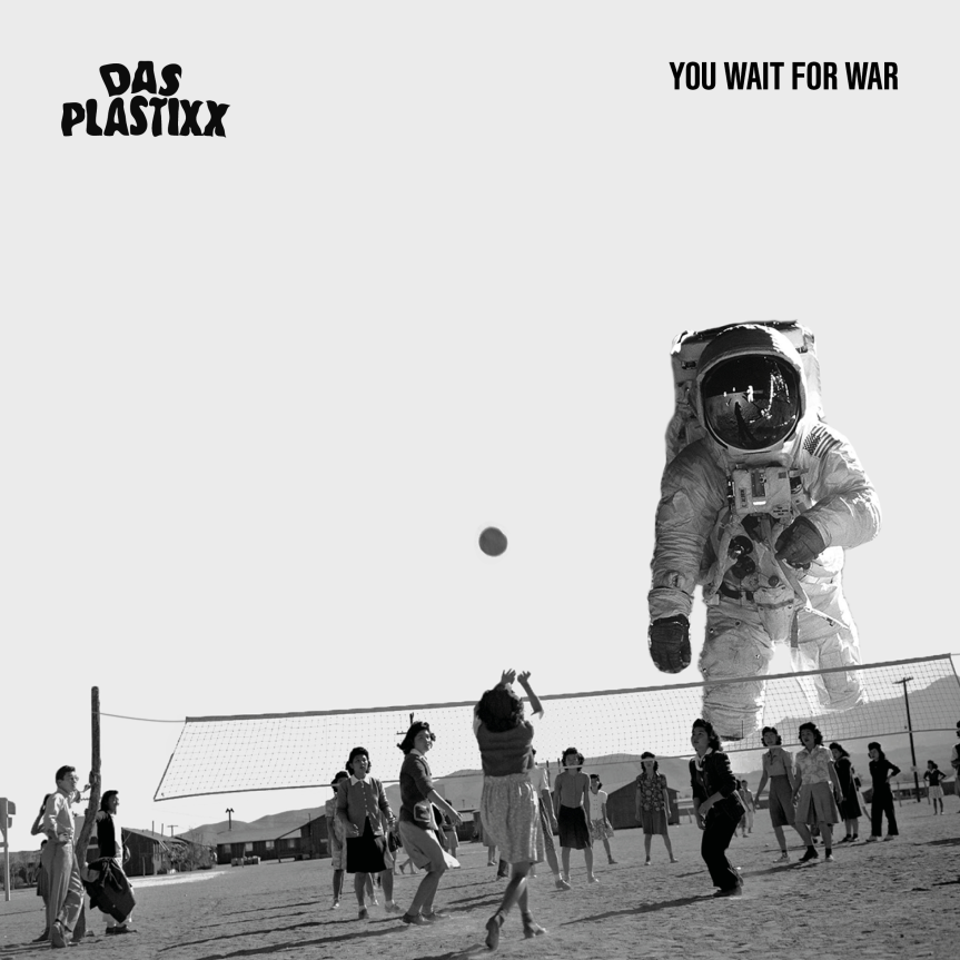 Single Review: Das Plastixx – You Wait ForWar
