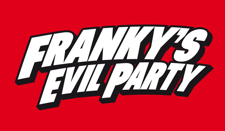 Franky's Evil Party