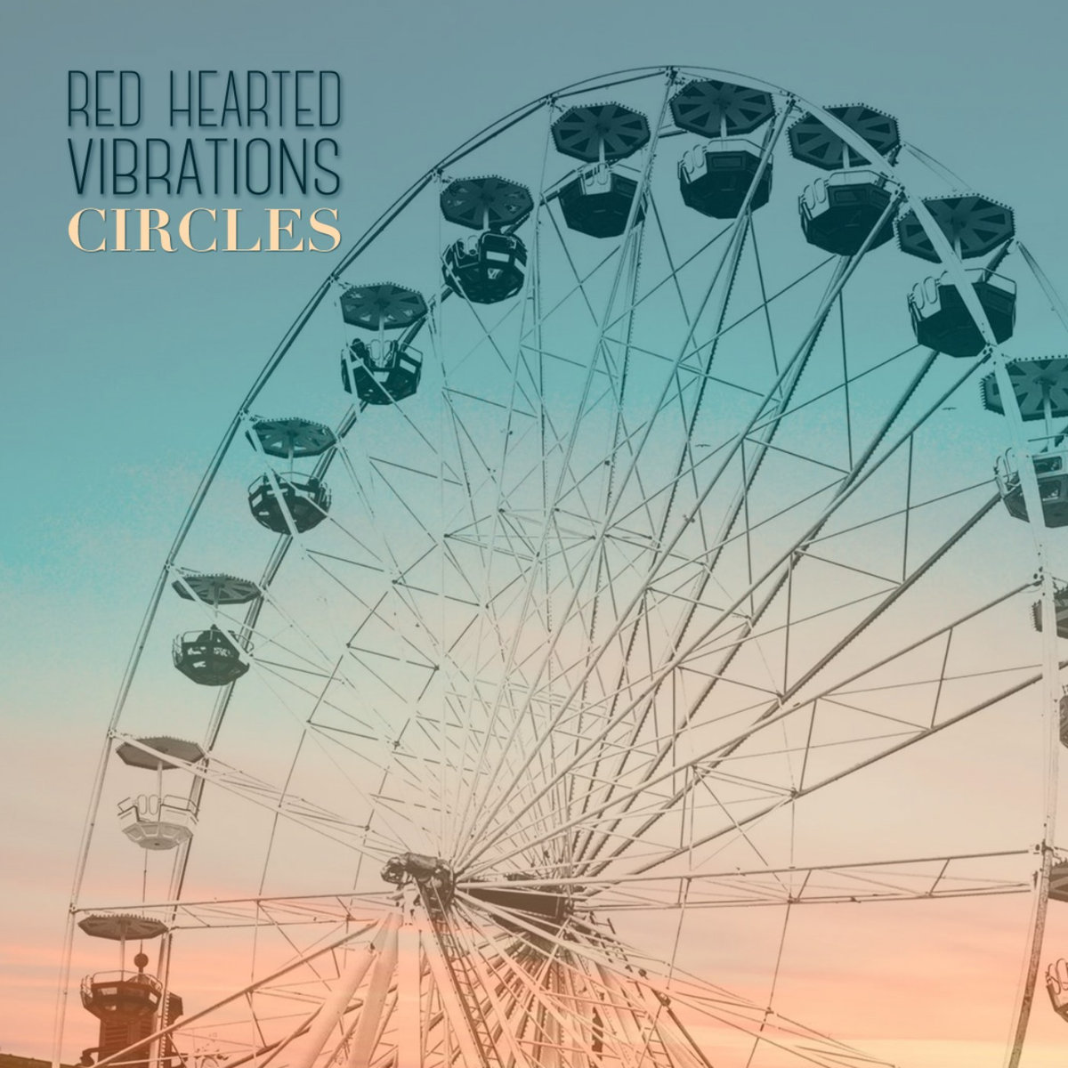 Red Hearted Vibrations 'Circles'