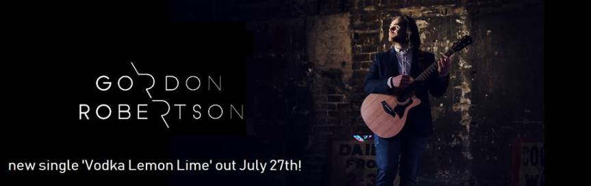 Single Review: Gordon Robertson – Vodka LemonLime