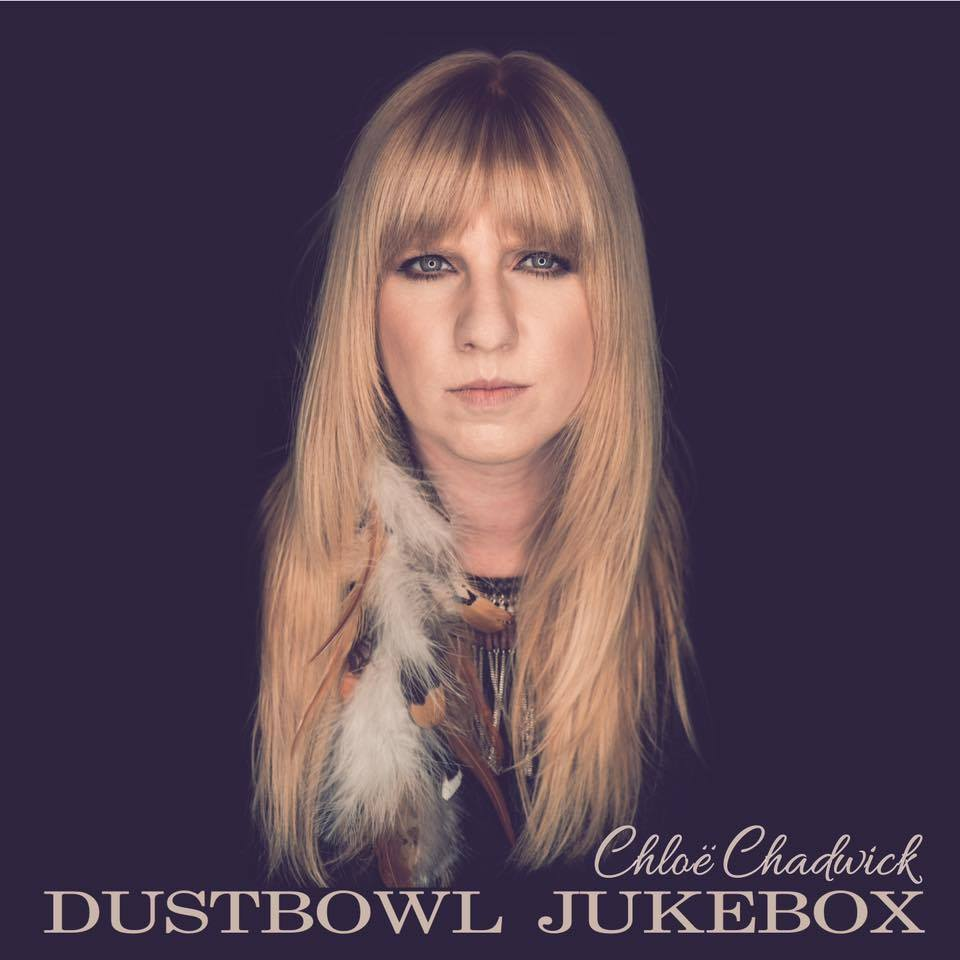 Chloë Chadwick Album 'Dustbowl Jukebox'