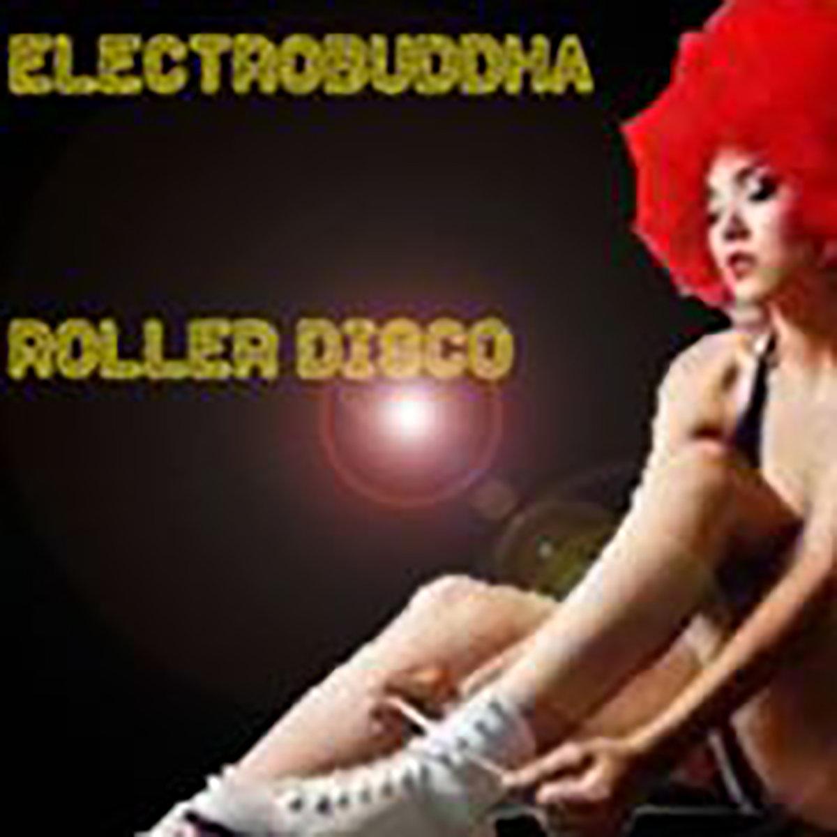 Electrobuddha Album 'Roller Disco'
