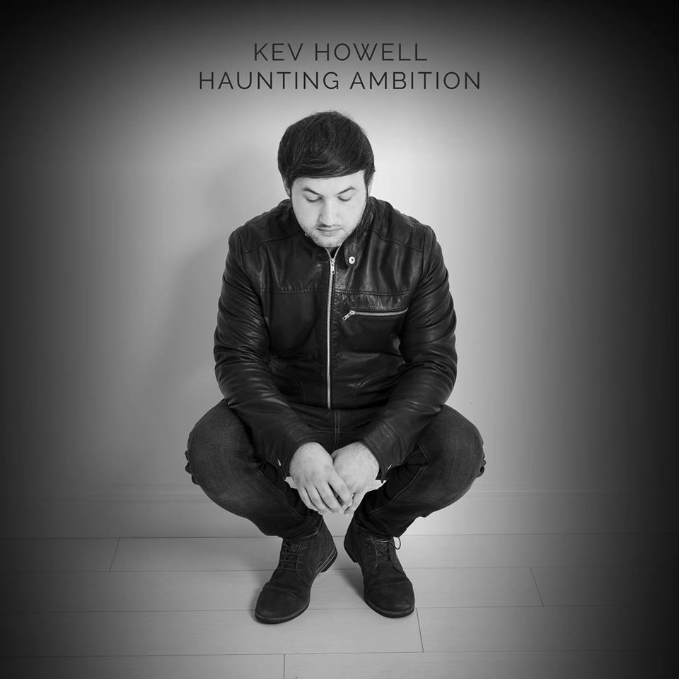 Kev Howell 'Haunting Ambition' Album