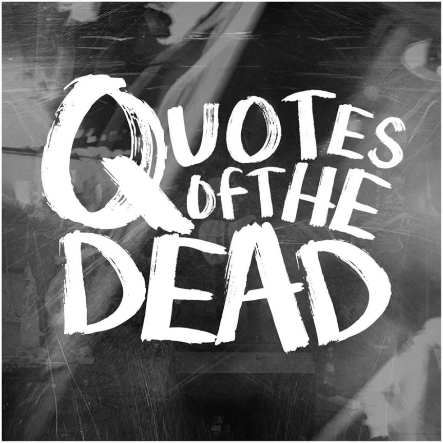 Music Review: Quotes of the Dead – Demo Tracks