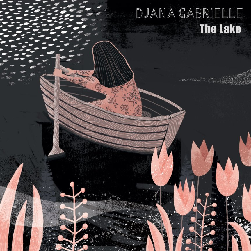 Single Review: Djana Gabrielle – The Lake