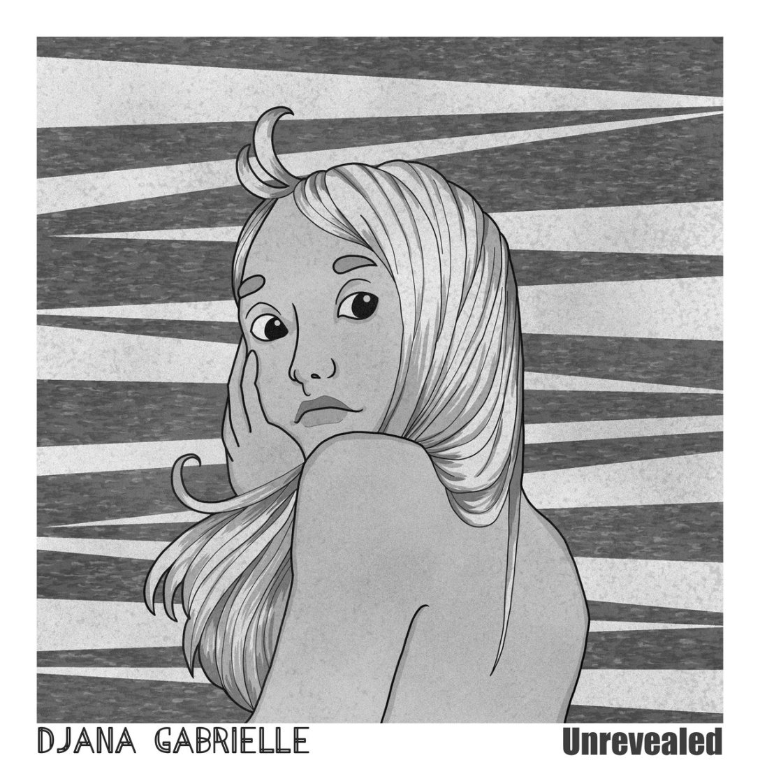 Djana Gabrielle 'Unrevealed' Artwork