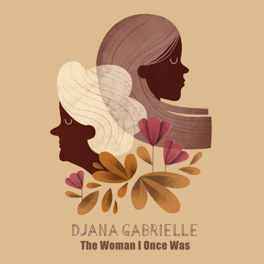 Djana Gabrielle 'The Woman I once Was' Artwork