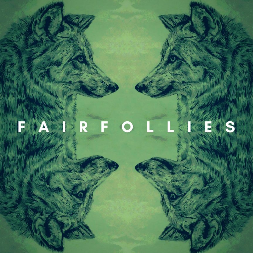 EP Review: FairFollies – Self-titled EP
