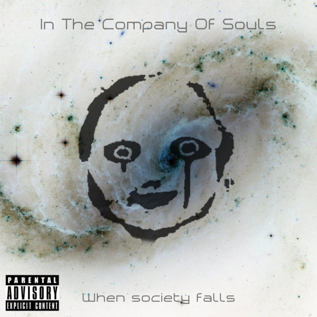 In the Company of Souls EP 'When Society Falls' Artwork