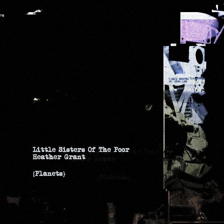 Little Sisters of The Poor single 'Planets' Artwork