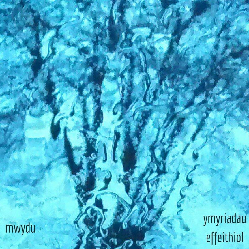 EP Review: Mwydu – YmyriadauEffeithiol