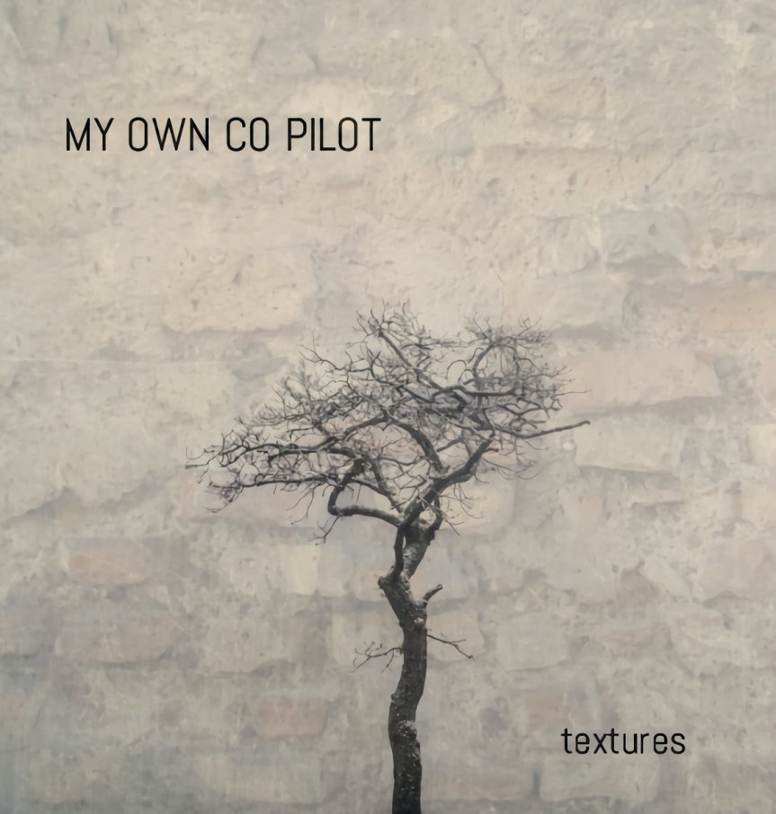 EP Review: My Own Co-Pilot – Textures