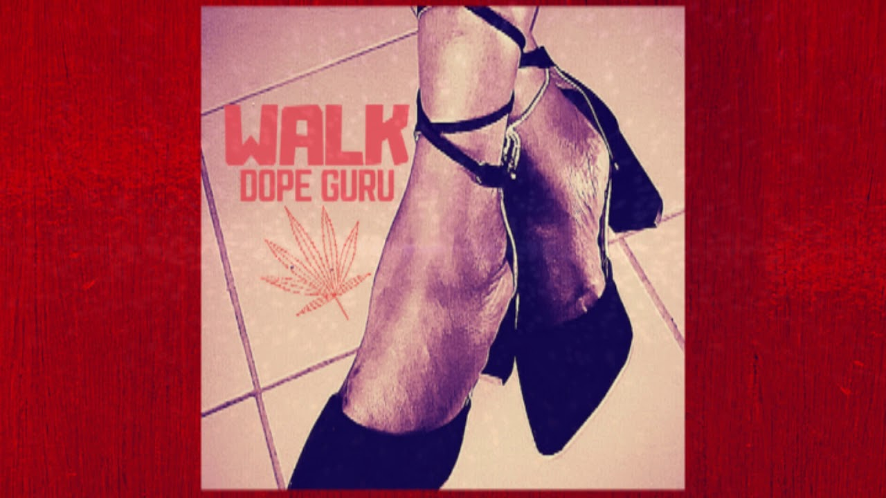 Walk 'Dope Guru' Artwork