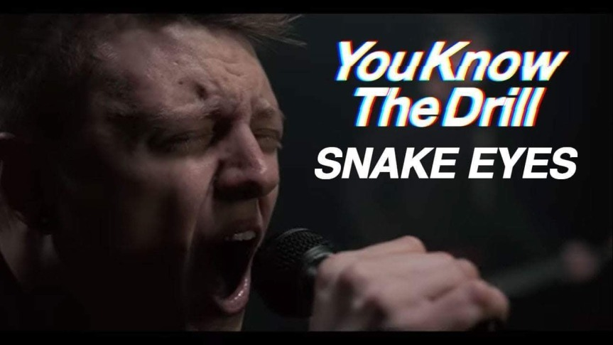 Single Review: You Know the Drill – Snake Eyes