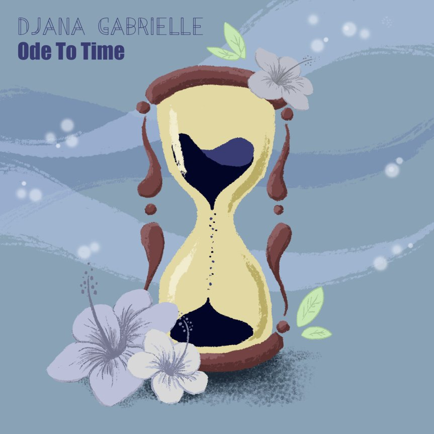 Single Review: Djana Gabrielle – Ode to Time