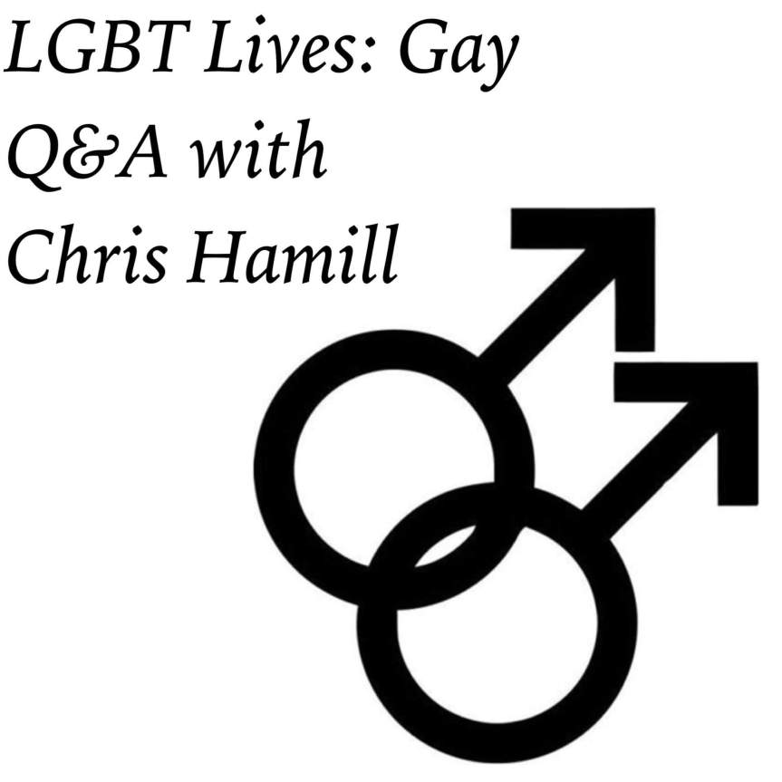 LGBT Lives: Gay Q&A with Chris Hamill