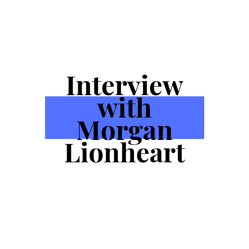 Author Interview: Morgan Lionheart