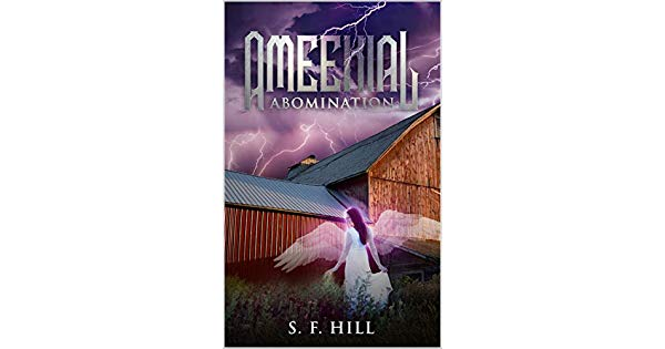Book Review: Ameekial Abomination by S.F. Hill