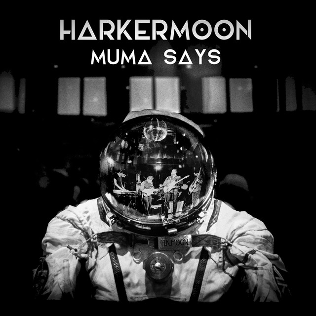Harker Moon 'Muma Says' Artwork