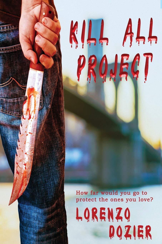 Kill All Project by Lorenzo Dozier