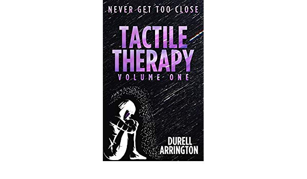 Book Review: Tactile Therapy (Volume 1) by Durell Arrington