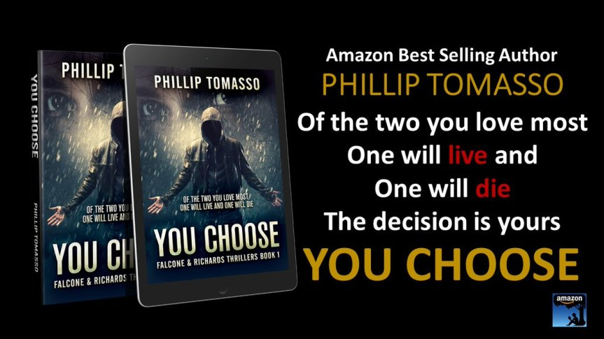 Book Review: You Choose (Falcone and Richards Series) by Phillip Tomasso