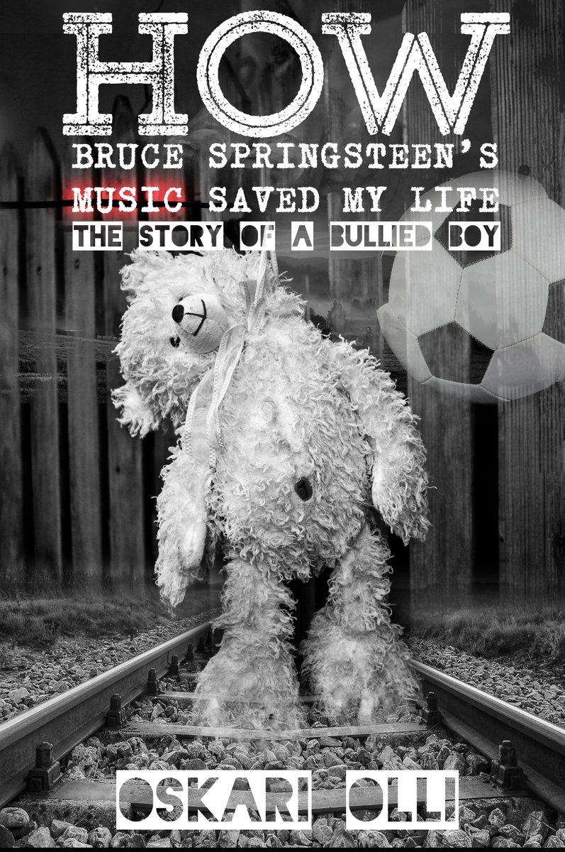 How Bruce Springsteen's Music Saved My Life (The Story of a Bullied Boy) Cover Artwork