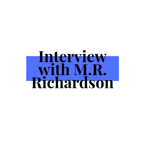 Author Interview: M.R. Richardson