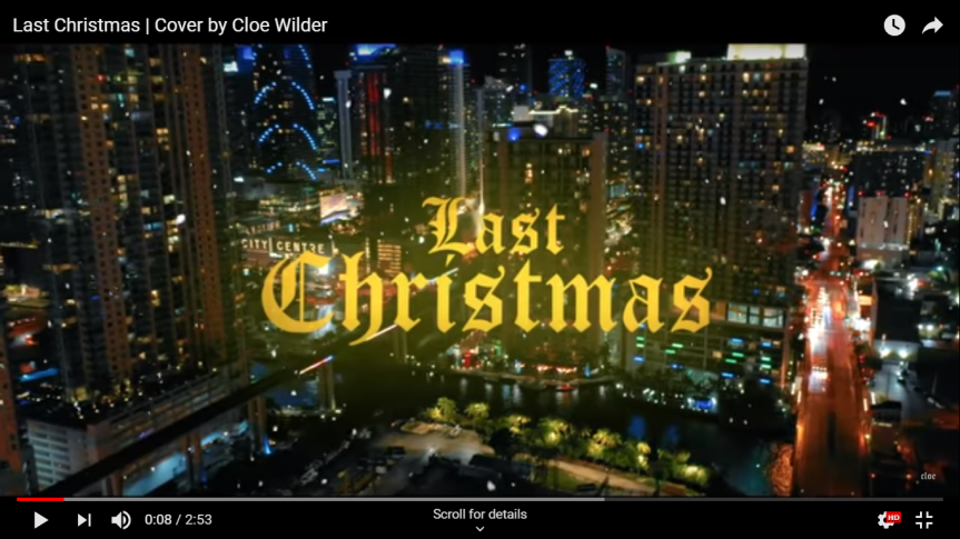 Single Review: Cloe Wilder – Last Christmas (WHAM! Cover)