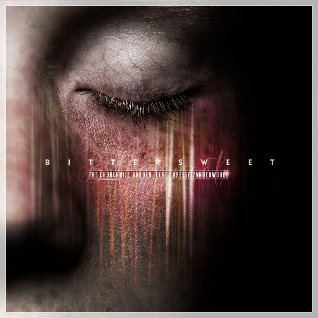 The Churchhill Garden Single - Bittersweet ft. Krissy Vanderwoude