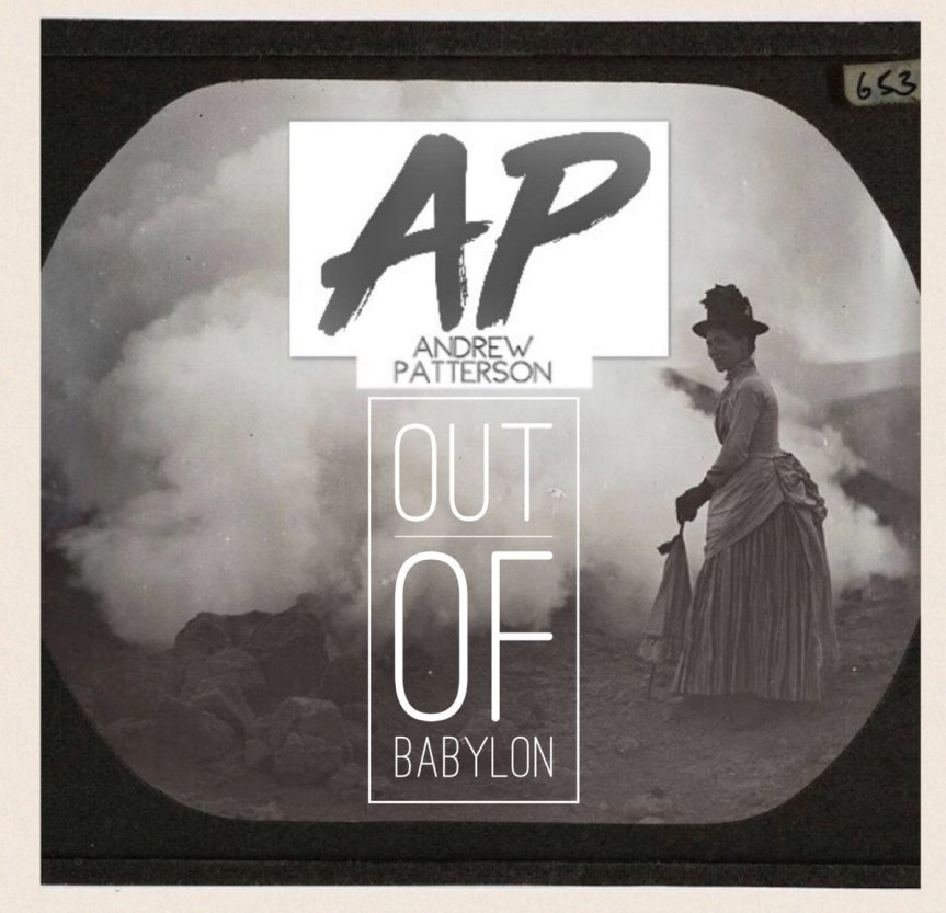 Andrew Patterson - Out of Babylon Artwork