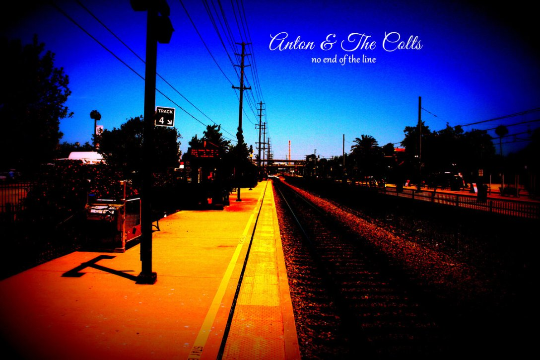 Anton and The Colts album 'No End Of The Line' Artwork