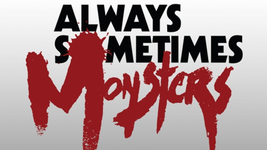 Game Review: Always Sometimes Monsters