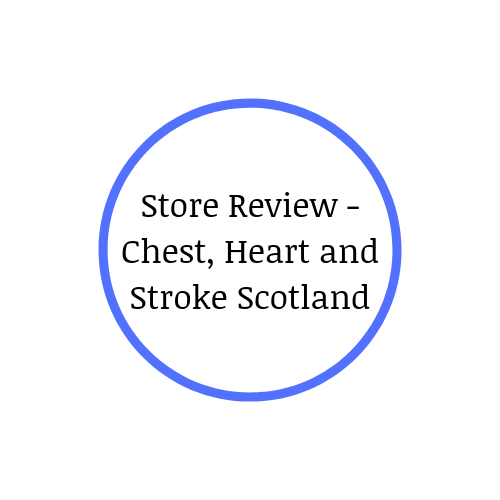 Retail Store Review: Chest, Heart and Stroke Scotland